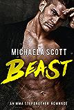 Beast:  An MMA Stepbrother Romance