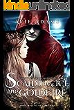 Scalding Ice and Goldfire: Dark Fantasy Romance (Lost Souls Series Standalone)