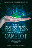 The Priestess of Camelot: Prequel to The Heirs to Camelot