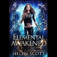 Elemental Awakened (Of Demons and Dragons Book 1)
