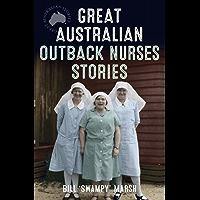Great Australian Outback Nurses Stories