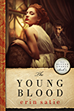 The Young Blood (No Better Angels Book 4)