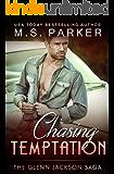 Chasing Temptation: The Glenn Jackson Saga
