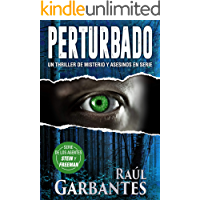 Perturbado: Un thriller de misterio y asesinos en serie (Agentes del FBI Julia Stein y Hans Freeman nº 2) (Spanish…