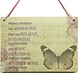 Friendship Motivational Butterfly Plaque Mother Daughter Friend Gift - Always remember you are braver than you believe stronger than you think. Wooden Shabby Chic Sign - LittleShopOfWishes