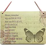 Friendship Plaque Butterfly Mother Daughter Friend Gift - Always remember you are braver than you believe stronger than you think.... Mothers day sign - LittleShopOfWishes