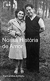 Nossa História de Amor