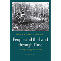 People and the Land through Time: Linking Ecology and History, Second Edition