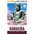 A Complete Guide to Kamakura (English Edition)