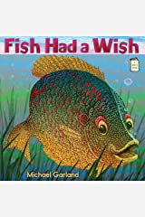 Fish Had a Wish (I Like to Read) Kindle Edition