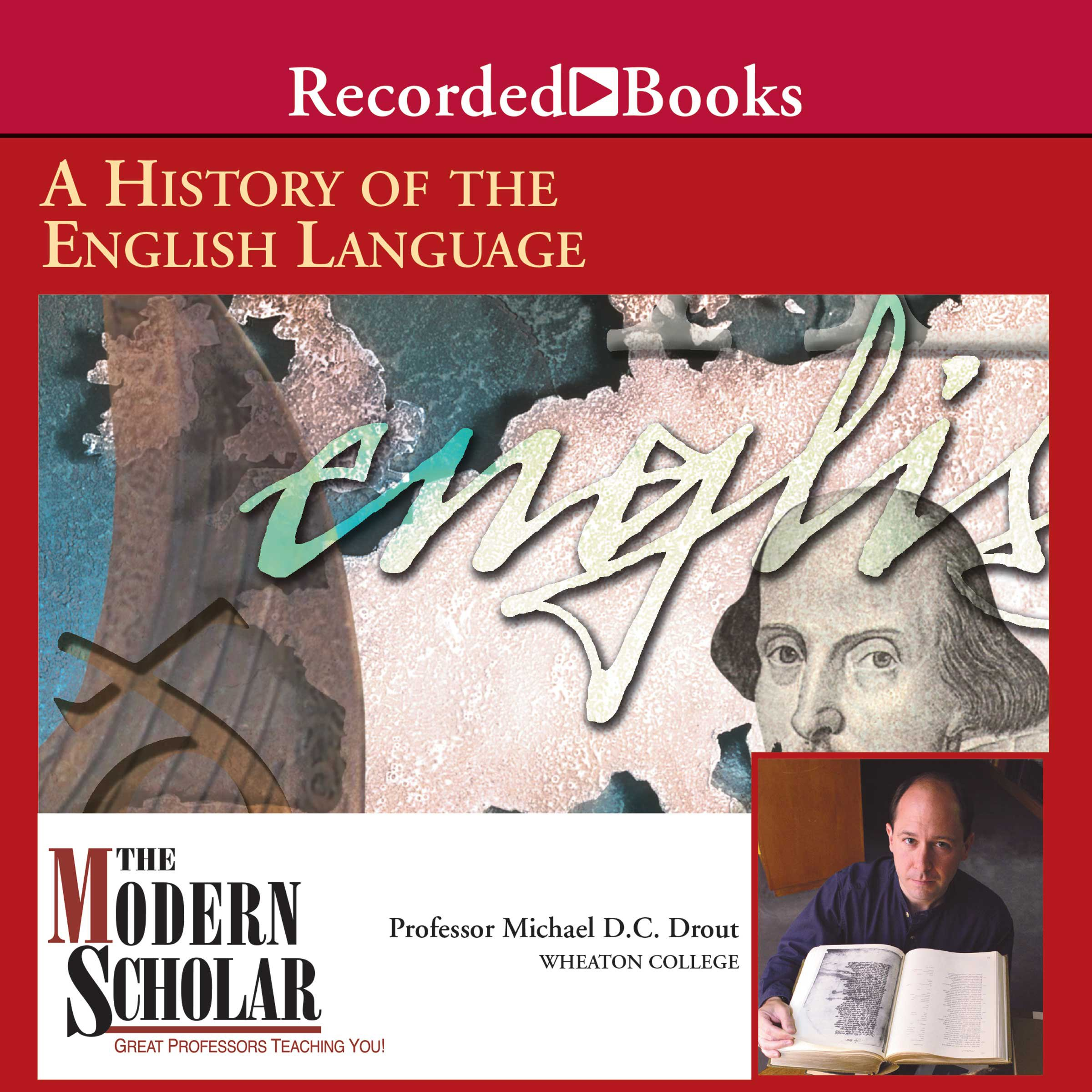 The Modern Scholar: A History of the English Language by Recorded Books