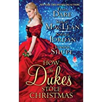 How the Dukes Stole Christmas: A Christmas Romance Anthology