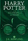Harry Potter en de Relieken van de Dood (De Harry Potter-serie)