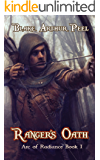 Ranger's Oath (Arc of Radiance Book 1)