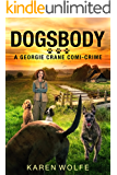 DOGSBODY (A Georgie Crane comi-crime Book 1)