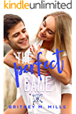 The Perfect Game: A Young Adult Romance (Rosemont High Baseball Book 2)