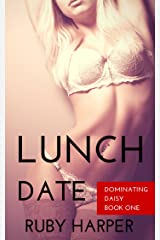 Lunch Date (Dominating Daisy Book 1) Kindle Edition