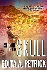 Servant of The Skull: Book 1 - Skullspeaker Series Kindle Edition
