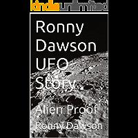 Ronny Dawson UFO Story: Alien Proof