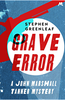 Fatal obsession john marshall tanner investigation 4 john grave error the first john marshall tanner investigation john marshall tanner mysteries fandeluxe Ebook collections