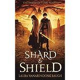 Shard & Shield: An Epic Fantasy (The Shard of Elan Book 1)