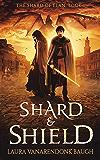 Shard & Shield (The Shard of Elan Book 1)