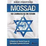 Mossad os Carrascos do Kidon: Os Carrascos Do Kidon