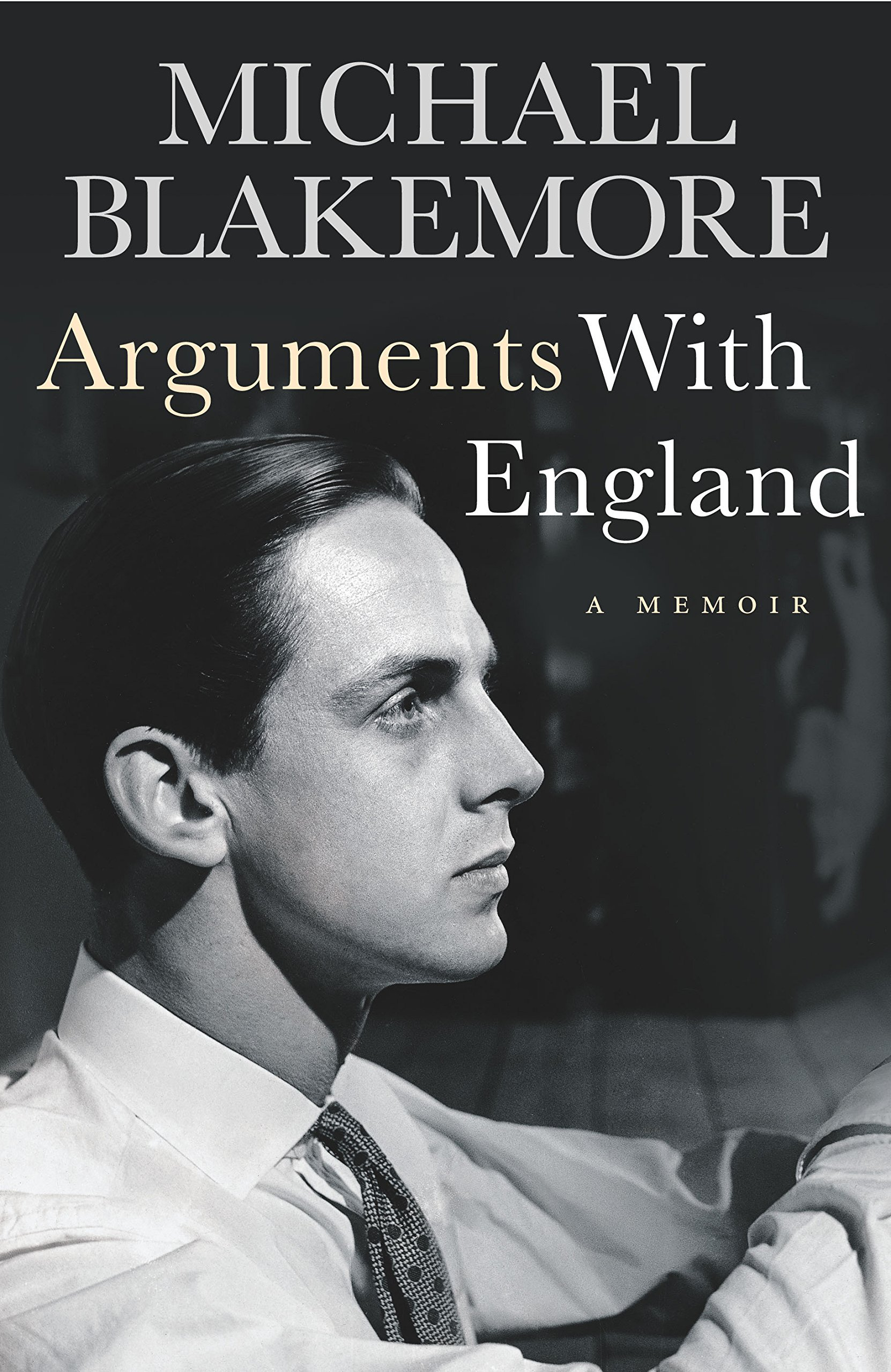 Arguments With England  A Memoir