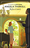 Before Lunch (Virago Modern Classics Book 366) (English Edition)