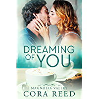Dreaming of You: A Small Town Love Story (Magnolia Valley Book 1) (English Edition)
