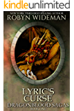 Lyric's Curse (Dragonblood Sagas Book 1) (English Edition)