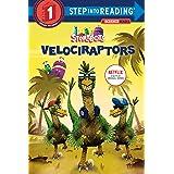 Velociraptors (StoryBots) (Step into Reading)