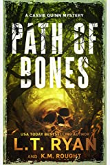 Path of Bones: a Crime Thriller (Cassie Quinn Mysteries) Kindle Edition