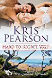 HARD TO REGRET: Sexy New Zealand beach holiday romance (Scarlet Bay Romance Book 1)