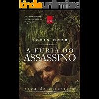 A fúria do assassino (Saga do assassino Livro 3)