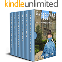 Enchanting Love: Six Sweet Regency Romances