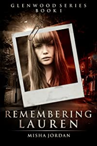 Remembering Lauren (Glenwood Series Book 1)