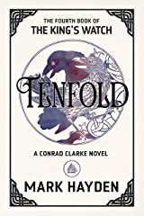 Tenfold (The King's Watch Book 4) Kindle Edition