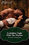 Forbidden Night With The Warrior (Warriors of the Night Book 1)