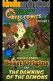 Amazing Minecraft Comics: Flash and Bones: Beast Origins - The Dawning of the Demons: The Greatest Minecraft Comics for Kids (Real Comics in Minecraft - Beast Origins Book 1)