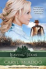 Leaving Texas (Cross Timbers Romance Family Saga Book 4) Kindle Edition