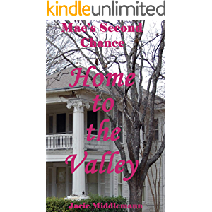 Home to the Valley (Mae's Second Chance Book 1)
