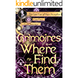 Grimoires and Where to Find Them (The Case Files of Henri Davenforth Book 6)