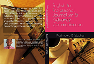 English for Professional Journalism and Advance Communication