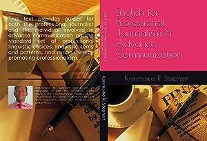 English for Professional Journalism and Advance Communication
