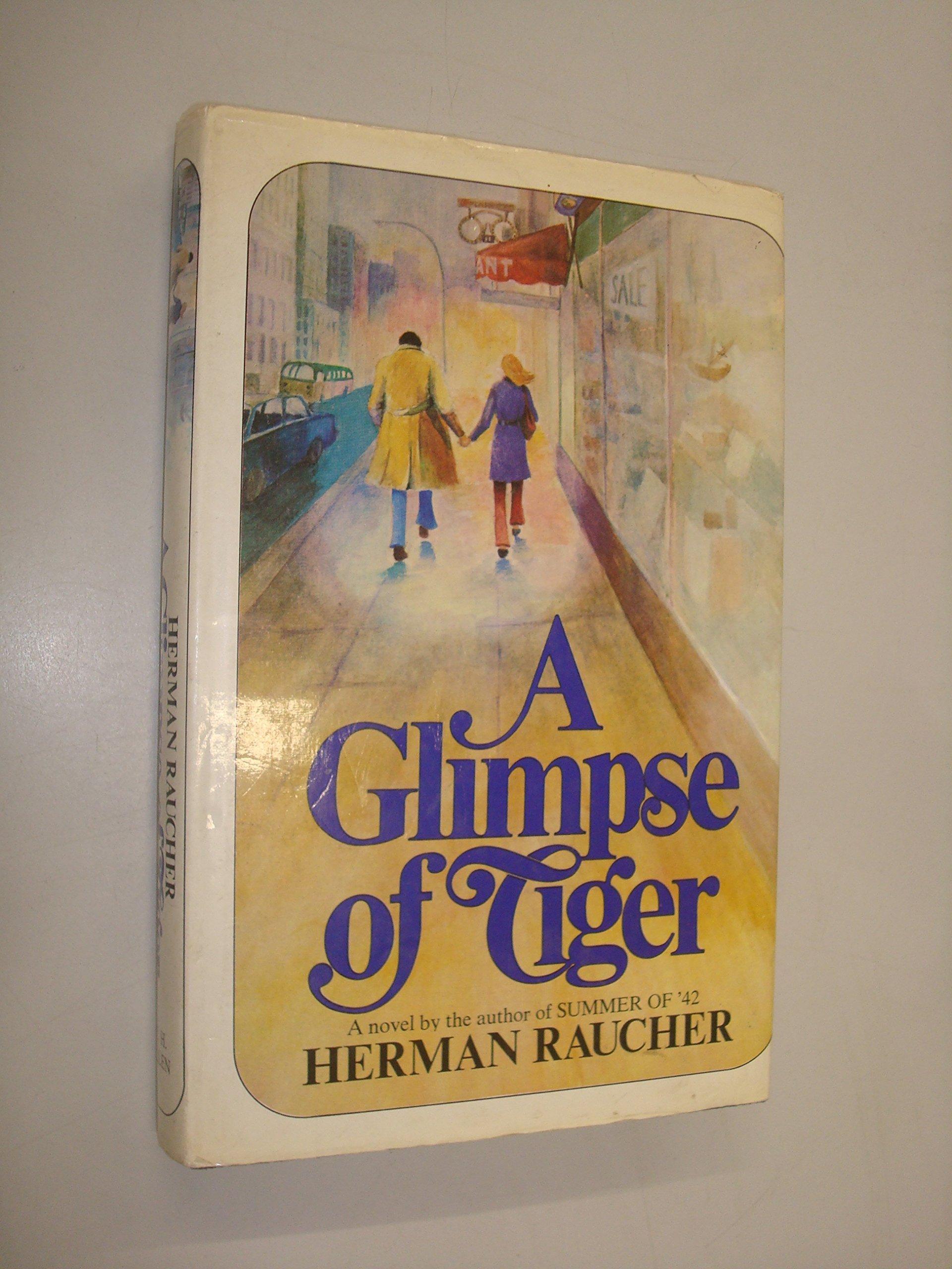 Glimpse of Tiger: Amazon.es: Herman Raucher: Libros en idiomas extranjeros
