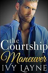 The Courtship Maneuver (The Alpha Billionaire Club Book 2) Kindle Edition