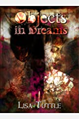 Objects in Dreams (Imaginings Book 4) Kindle Edition