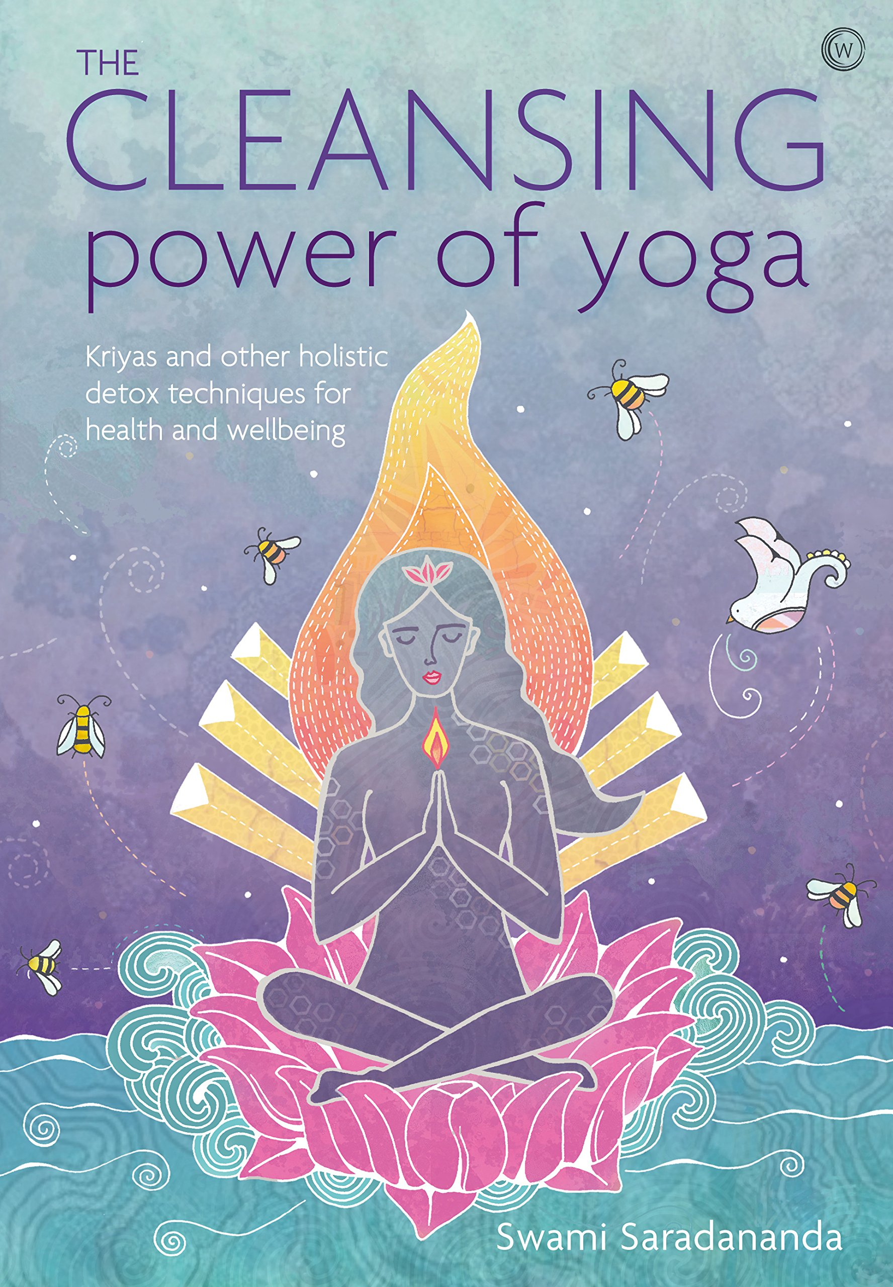 The Cleansing Power of Yoga: Kriyas and other holistic detox ...