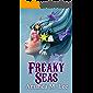 Freaky Seas (A Mystic Caravan Mystery Book 10)